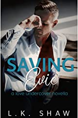 Saving Evie (Love Undercover) Kindle Edition