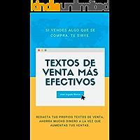 Textos de venta más efectivos: Redacta tus propios textos de venta, ahorra mucho dinero a la vez que aumentas tus ventas