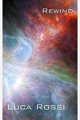 Rewind (Energie della Galassia Vol. 4) (Italian Edition) Kindle Edition