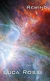 Rewind (Energie della Galassia Vol. 4)