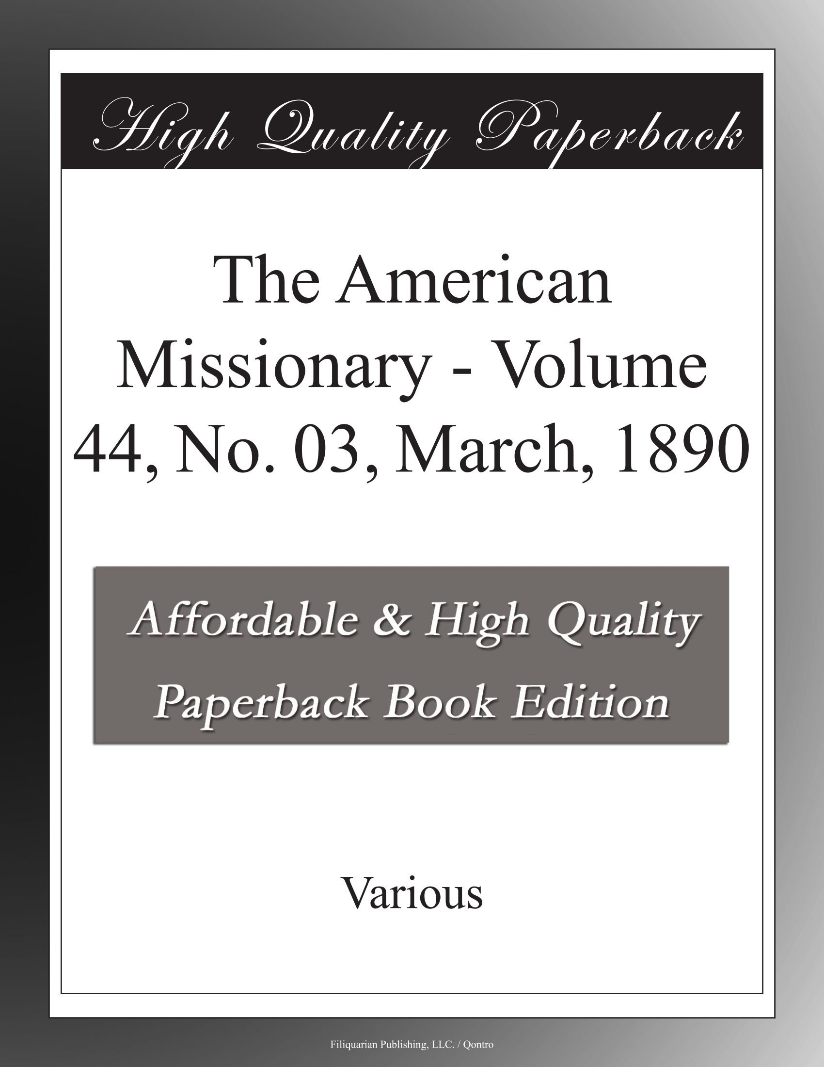 The American Missionary - Volume 44, No. 03, March, 1890 ebook