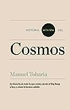 Historia mínima del cosmos (Noema) (Spanish Edition)