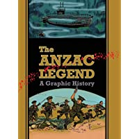 The Anzac Legend: A Graphic History