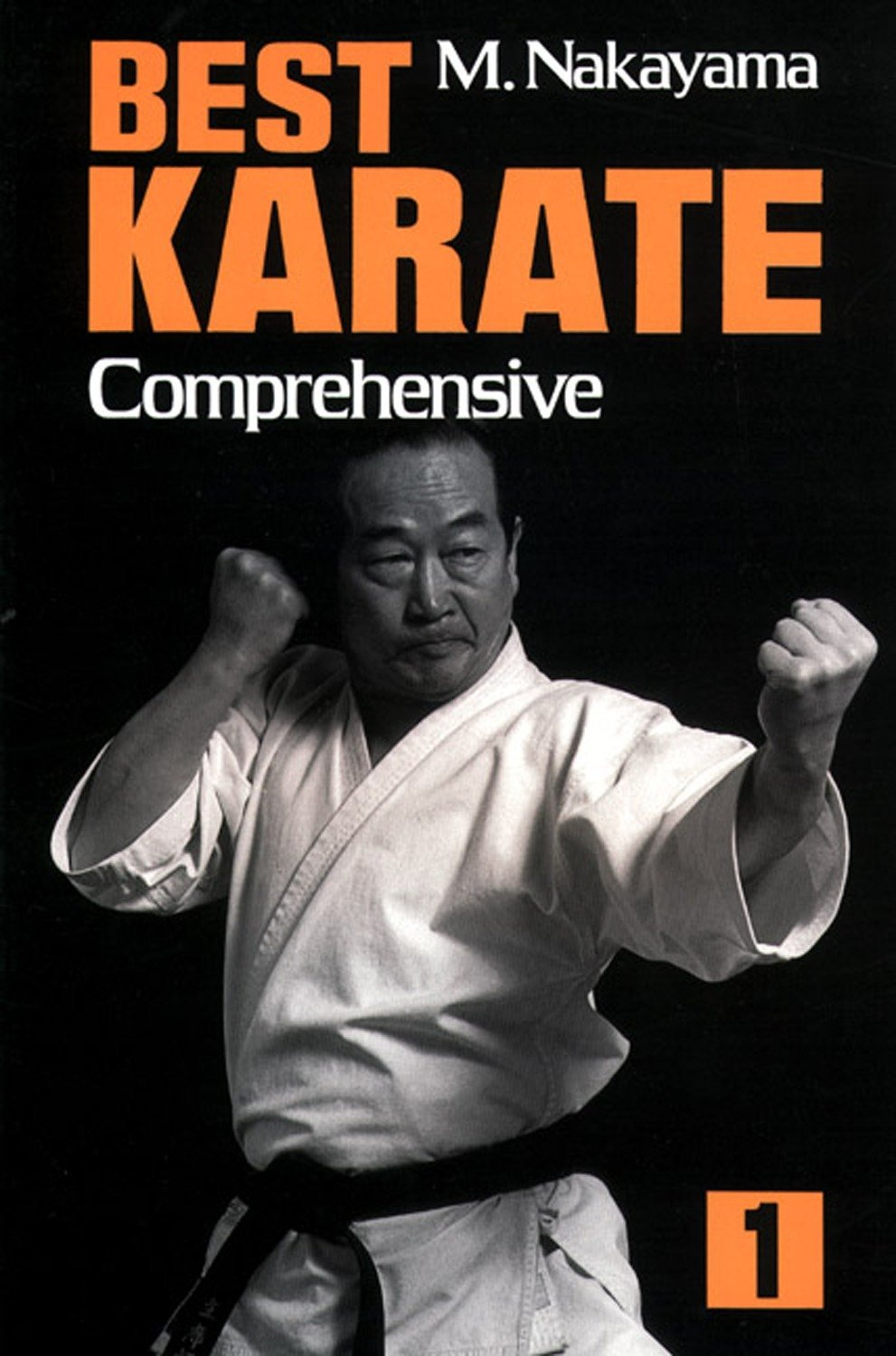 Read Online Best Karate, Vol.1: Comprehensive (Best Karate Series) pdf epub