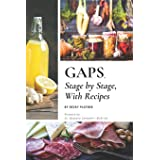 GAPS, Stage by Stage, With Recipes