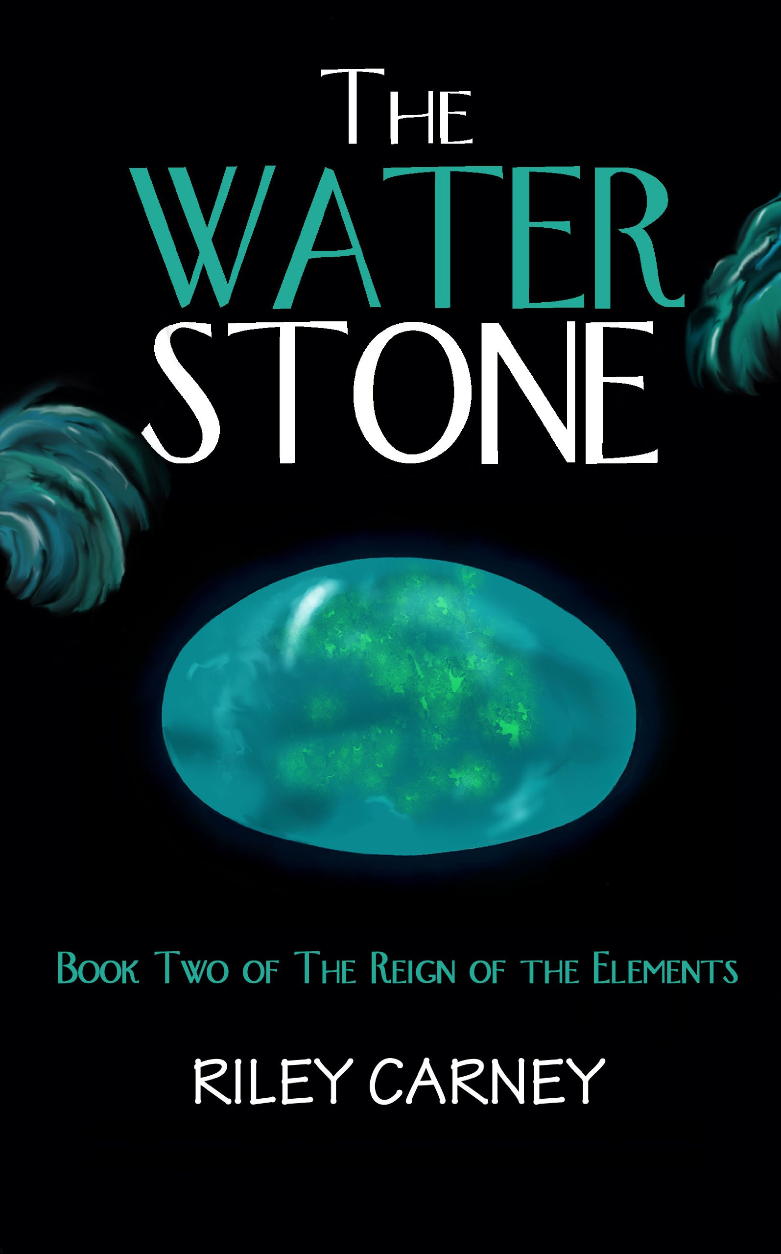 The Water Stone: Book Two of the Reign of the Elements PDF