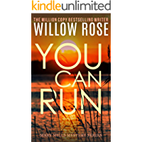 You Can Run: A heart gripping, fast paced thriller (Mary Mills Mystery Book 2) book cover