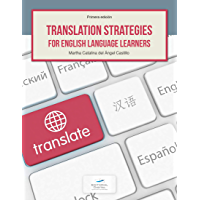 Translation Strategies for English Language Learners (English Edition)