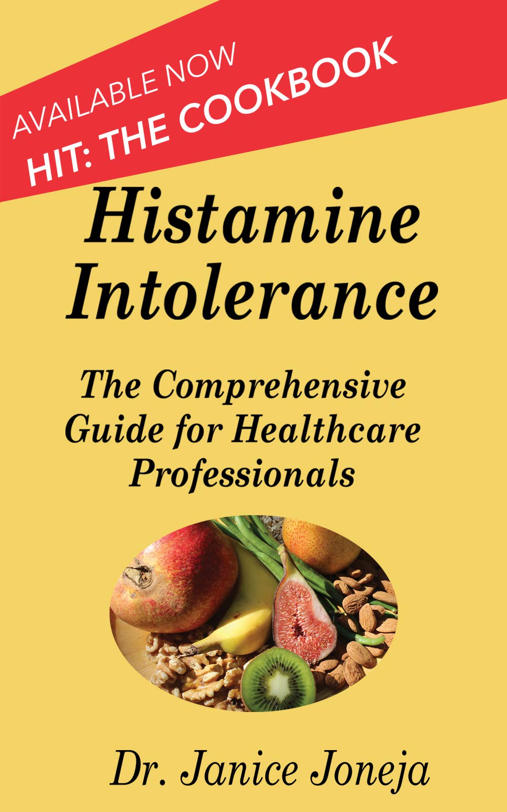 Histamine Intolerance  A Comprehensive Guide For Healthcare Professionals  Comprehensive Guides Book 1   English Edition