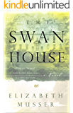 The Swan House: A Novel