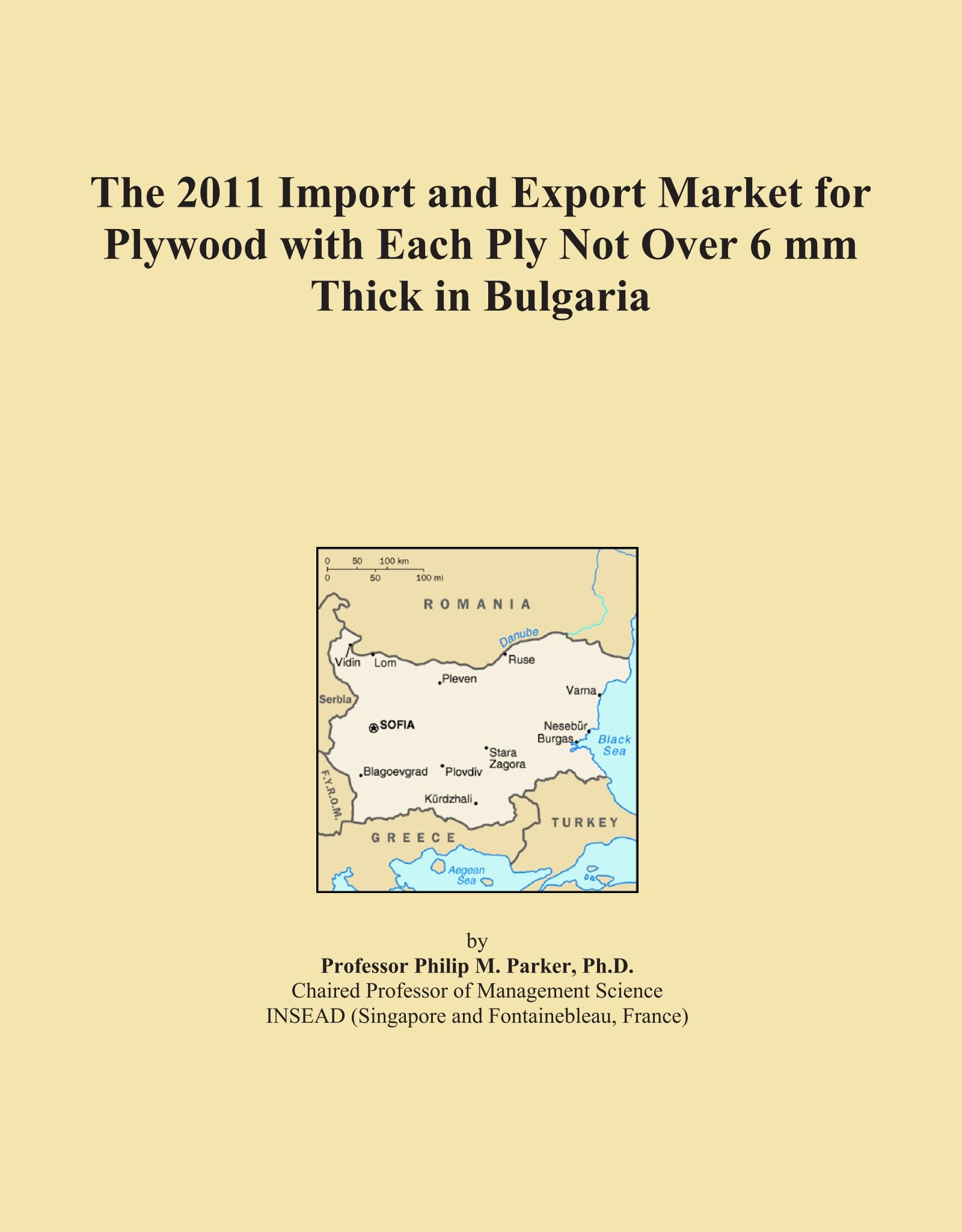 Read Online The 2011 Import and Export Market for Plywood with Each Ply Not Over 6 mm Thick in Bulgaria ebook