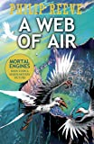 A Web of Air (Mortal Engines Prequel)