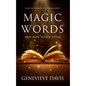 Magic Words and How to Use Them