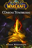 World Of Warcraft. Mareas Tenebrosas
