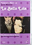 La bella lola [DVD]