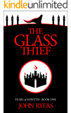 The Glass Thief (Tears of Aeryeth Book 1)