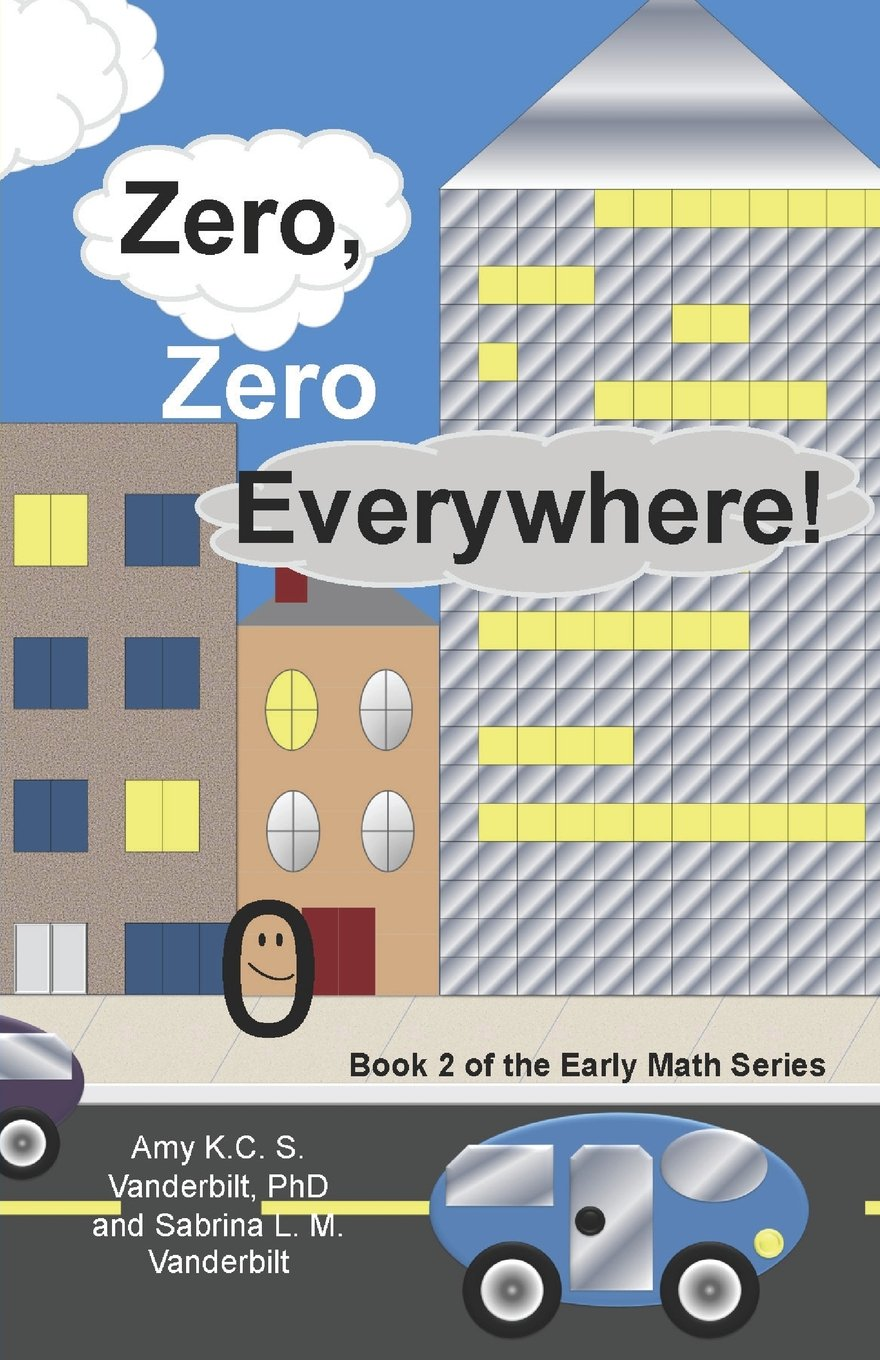 Download Zero, Zero Everywhere!: The Early Math Series (Book 2) pdf epub
