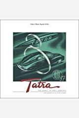 Tatra - The Legacy of Hans Ledwinka Kindle Edition
