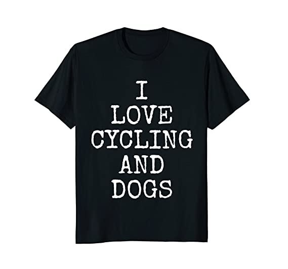 Amazoncom I Love Cycling And Dogs Tee Shirt Dog Bike Gift T