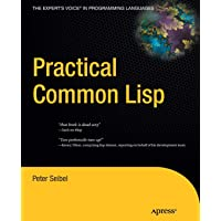 Practical Common Lisp (Expert's Voice in Programming Languages)