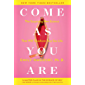 Come as You Are: The Surprising New Science that Will Transform Your Sex Life (English Edition)
