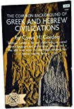 Common Background of Greek and Hebrew Civilizations
