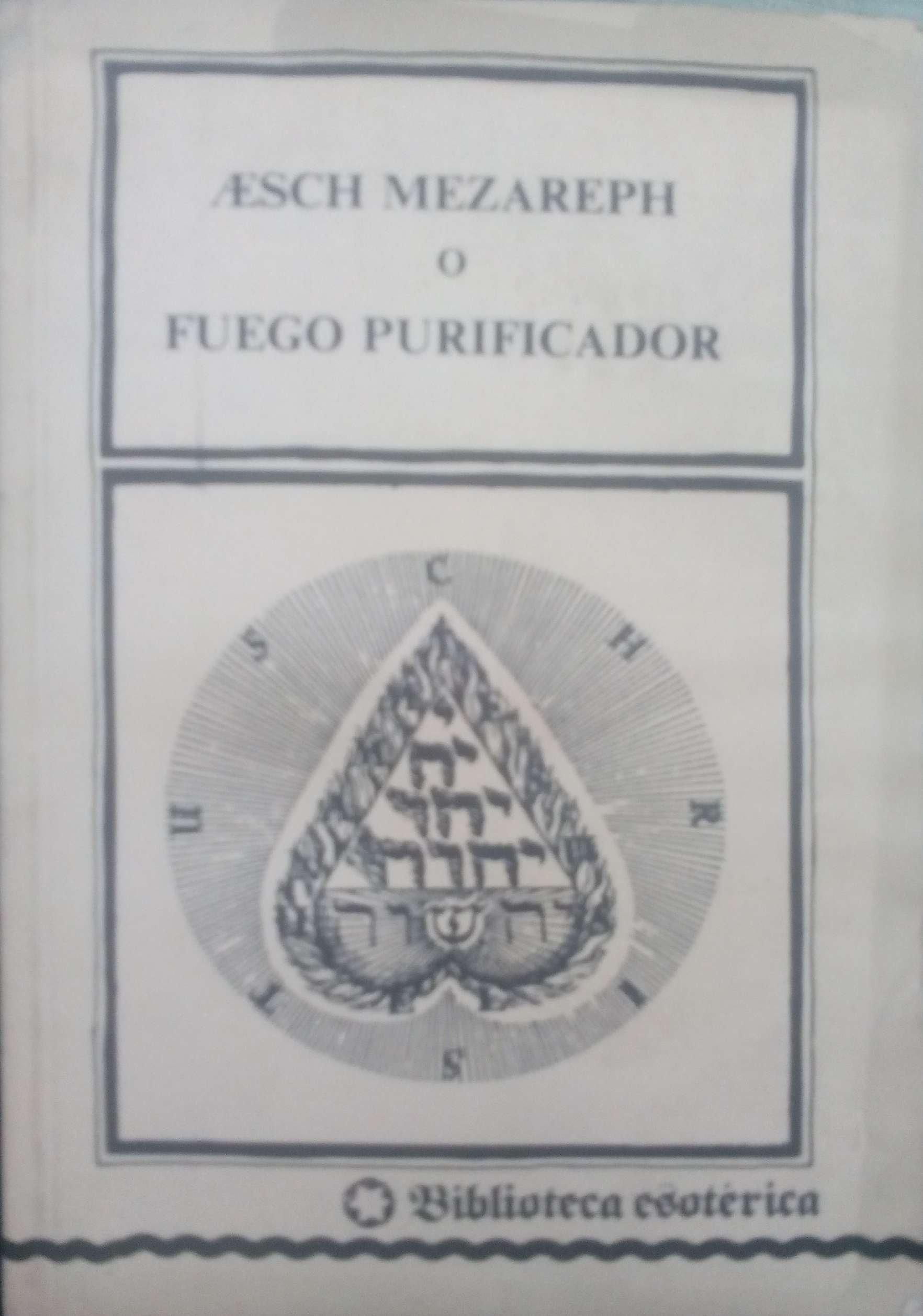 Aesch Mezareph O Fuego Purificador: Amazon.es: Libros