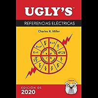 Las Referencias Eléctricas Ugly's (Spanish Edition)