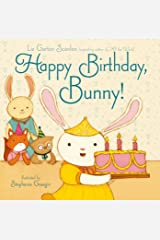 Happy Birthday, Bunny! Kindle Edition