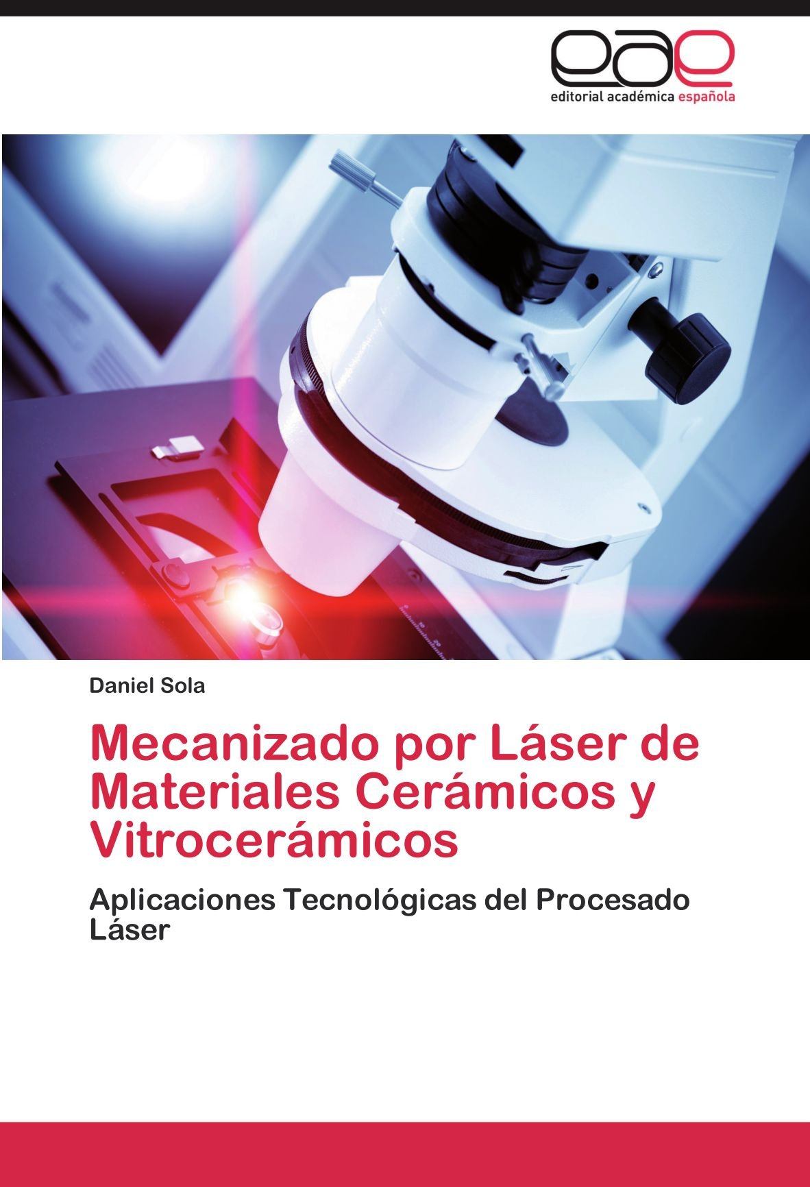 Mecanizado por Láser de Materiales Cerámicos y ...