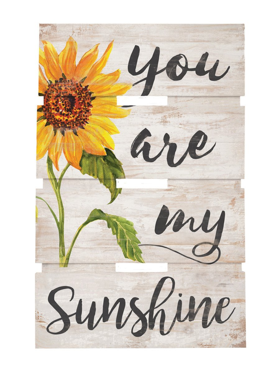 P. Graham Dunn You are My Sunshine Sunflower Whitewash 10 x 15.5 Wood Skid Pallet Wall Plaque Sign by P. Graham Dunn