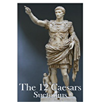 The Twelve Caesars (Annotated)