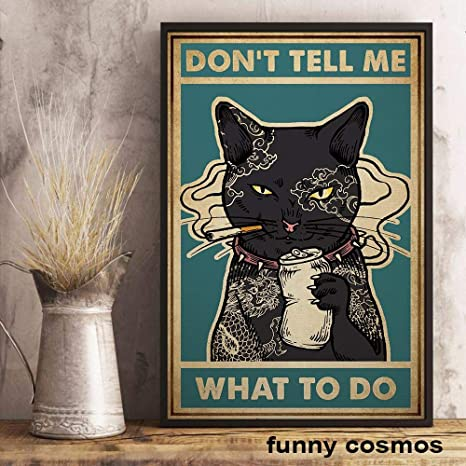 Yakuza Black Cat Don/'t Tell Me What To Do Funny Living Home Décor Wall Poster