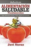 Alimentación saludable. Fundamentos: Qué alimentos comer. Cómo organizar tu menú. (Polvoltim. Vida sana nº 1)