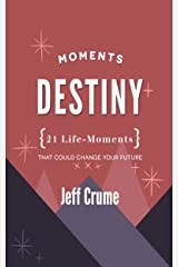 Destiny Moments Kindle Edition