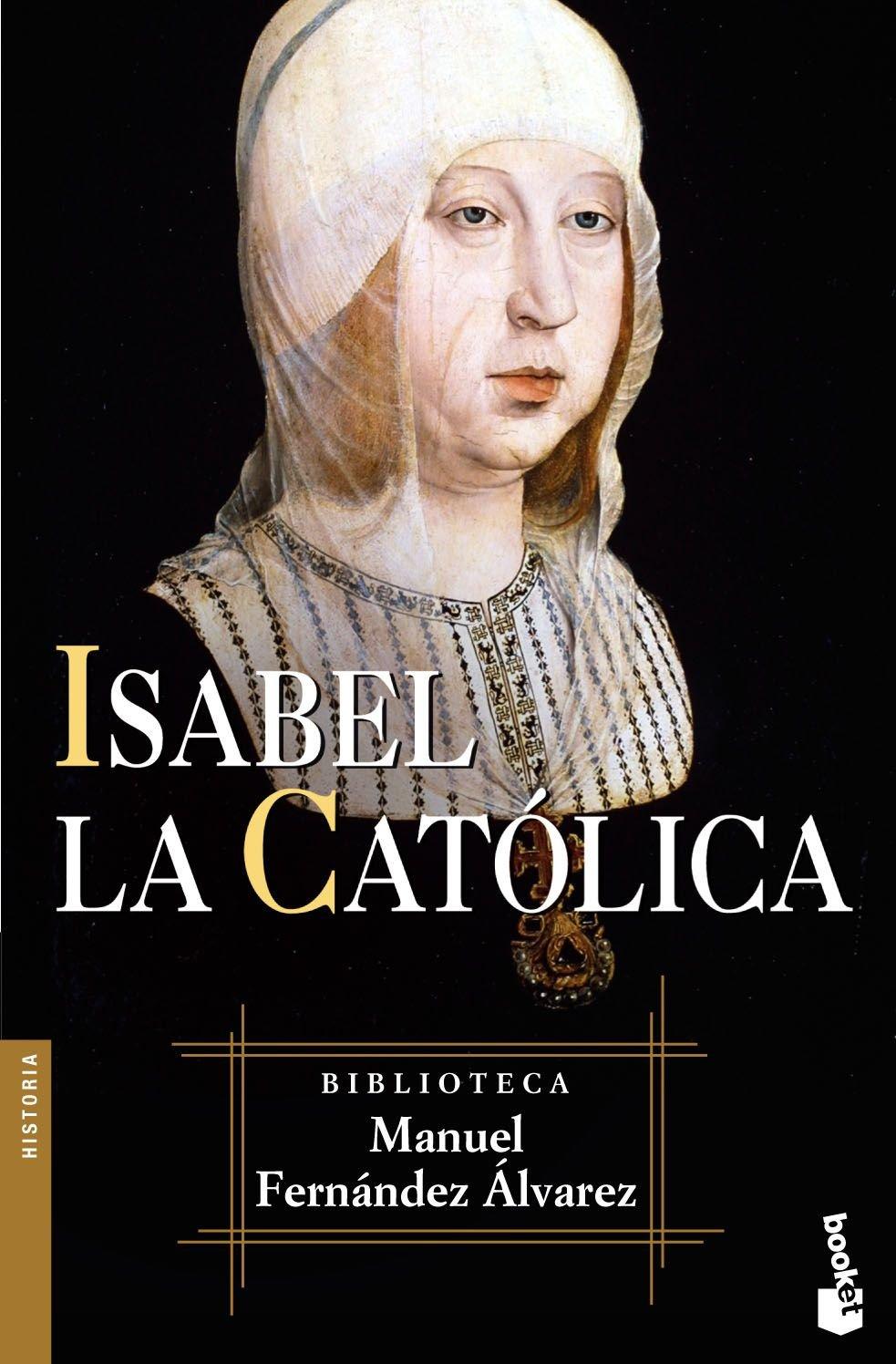 Isabel la Católica Biblioteca Manuel Fernández Álvarez: Amazon.es: Fernández Álvarez, Manuel: Libros
