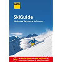 ADAC SkiGuide: Die besten Skigebiete in Europa (ADAC RF Sonderproduktion)