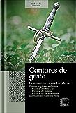 Cantares de gesta: Resumen en español moderno (Colección Síntesis nº 1) (Spanish Edition)