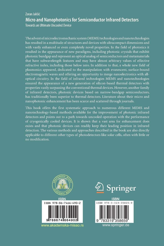 Micro and Nanophotonics for Semiconductor Infrared Detectors: Towards an Ultimate Uncooled Device: Amazon.es: Zoran Jakšić: Libros en idiomas extranjeros