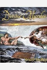 Divine Murder: Underworld Conspiracy Plot Kindle Edition
