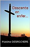 Descente en enfer...: Roman Gay
