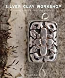 Silver Clay Workshop: Getting Started in Silver