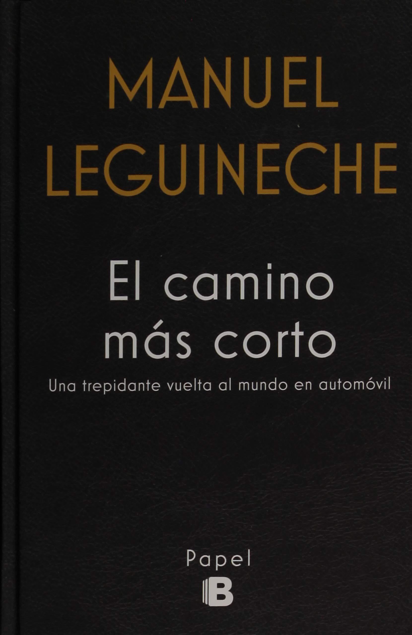 El camino más corto (No ficción): Amazon.es: Leguineche, Manuel ...