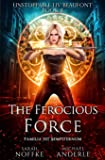 The Ferocious Force