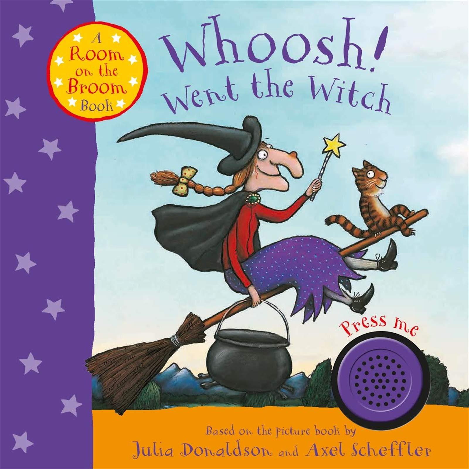 Donaldson, J: Whoosh! Went the Witch: A Room on the Broom Bo: Amazon.es: Donaldson, Julia, Scheffler, Axel: Libros en idiomas extranjeros