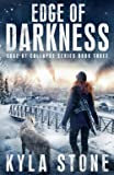 Edge of Darkness: A Post-Apocalyptic EMP Survival Thriller (Edge of Collapse)
