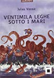 Ventimila leghe sotto i mari. Audiolibro. CD Audio