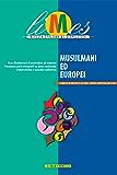 Limes - Musulmani ed europei
