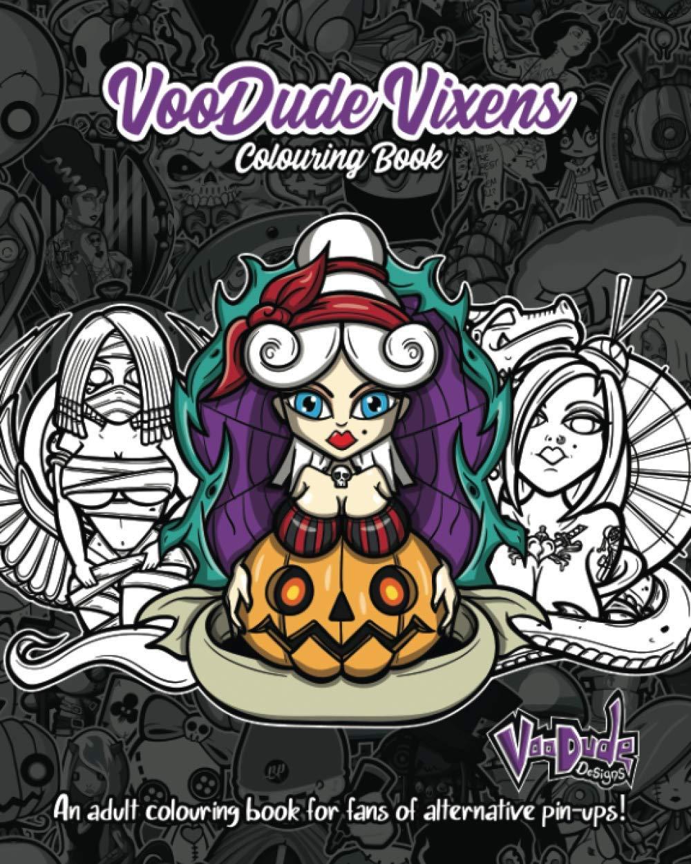 VooDude Vixens Pin Up Colouring Book VooDude Designs, Grant ...