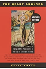 The Heart Aroused: Poetry and the Preservation of the Soul in Corporate America Paperback